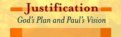 justification-gods-plan-and-pauls-vision