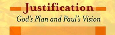 justification-gods-plan-and-pauls-vision