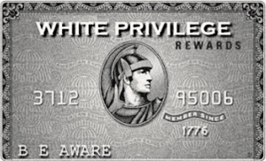 white-priviledge-card